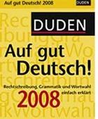 Auf gut Deutsch 2008